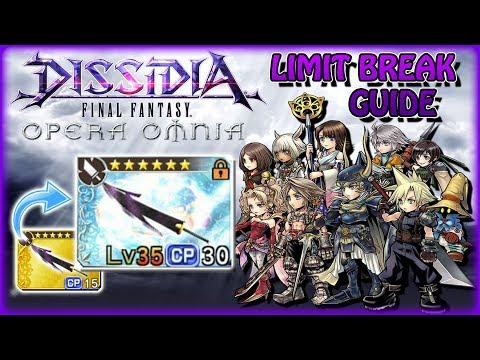 DISSIDIA FF Opera Omnia ~ Limit Break Guide