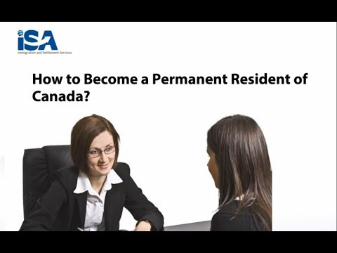 How to become Permanent Resident of Canada | ISA Global