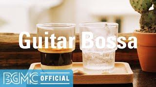 Guitar Bossa: Bossa Nova & Jazz: Winter Bossa Nova Cafe Music: Smooth Background Music