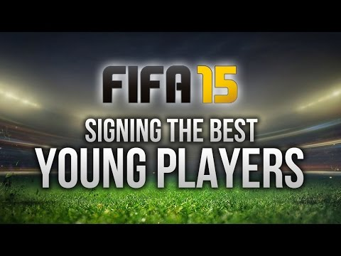 FIFA 15: SIGNING THE BEST YOUNG PLAYERS IN CAREER MODE!