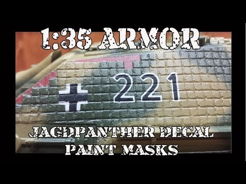 1:35 Armor:  Jagdpanther Decal Paint Masks Tutorial