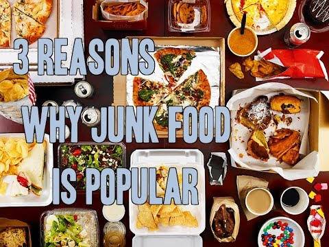 Why Is Junk Food So Popular? The 3 Raisons