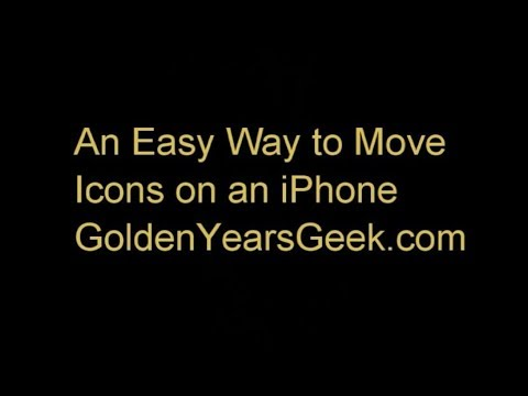 How to Move Icons on an iPhone - GoldenYearsGeek.com