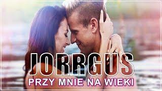 JORRGUS - Przy mnie na wieki (Official Video) Disco Polo 2017