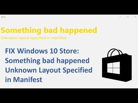 Fix Windows 10 Store Unknown layout specified in manifest