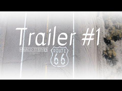 Trailer #1 Route 66   GoPro Hero 4   DJI Phantom 4   4K UHD