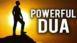 THE MOST POWERFUL DUA YOU CAN EVER MAKE
