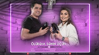 Sebnem Tovuzlu & Ali Pormehr - Olurem Men Senin Ucun (Yeni 2020)