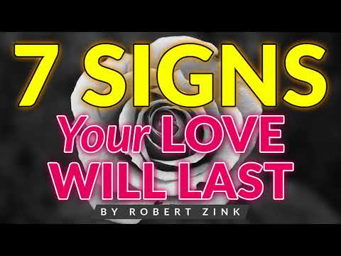 7 Signs Your Love Will Last - Save Your Relationship