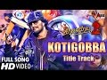 Kotigobba 2 Kotigobba 2 Title Track Kannada Hd Video Song 20
