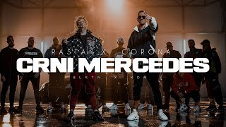RASTA X CORONA - CRNI MERCEDES (OFFICIAL VIDEO)