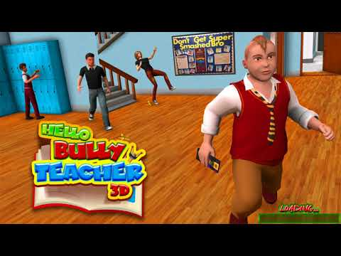 Hello Bully Teacher 3D (by TapSim Game Studio) / Android Gameplay HD