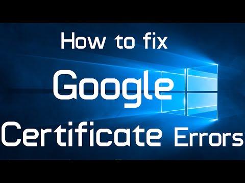How to fix Google Certificate Error in Windows 10 (Two Methods)