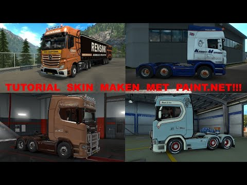 ETS2!!! []Tutorial skin maken met Paint.net!!! []Tips en trucs!!!
