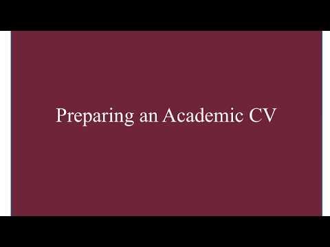 Preparing an Academic CV