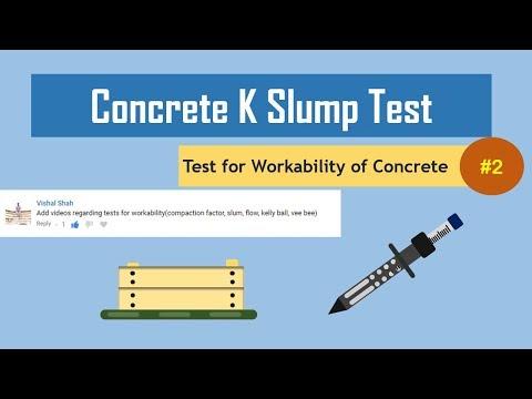Concrete K Slump Test || Test for Workability of Concrete#2