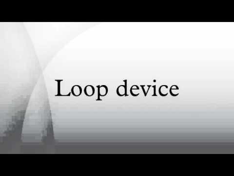 Loop device