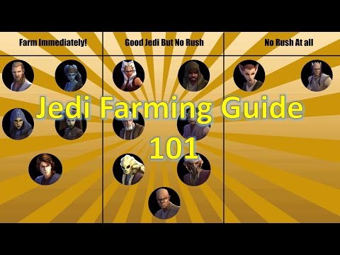 Star Wars Galaxy of Heroes: Jedi Farming Guide 101