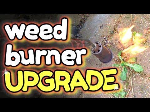 Weed Burner POWER UPGRADE to kill weeds faster – by VegOilGuy