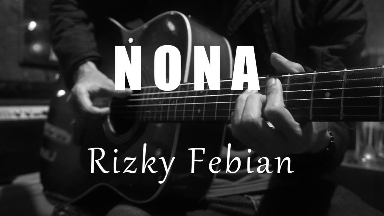 Nona - Rizky Febian ( Acoustic Karaoke )