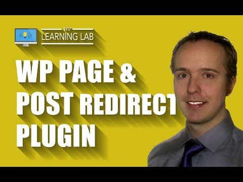 WordPress Redirect Plugin To 301 Redirect Pages & Posts | WP Learning Lab