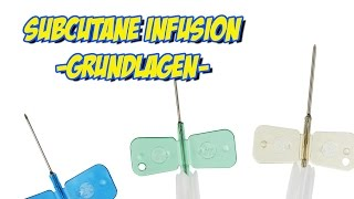 Subkutane Infusion - Grundlagen