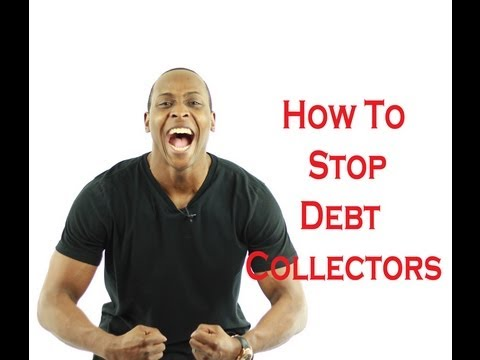 How To Fix Your Credit : How To Stop Debt Collecters