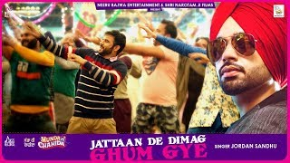 Jattaan De Dimag Ghum Gye | (Full HD) | Jordan Sandhu | New Punjabi Songs 2019