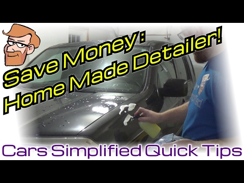 How to Make Your own Detailer Spray • Cars Simplified Quick Tips