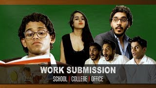 Work Submissions-  School | College | Office