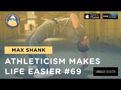 The Bledsoe Show — Max Shank: Athleticism Makes Life Easier — 69