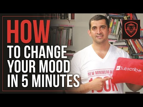 How to Change Your Mood in Five Minutes