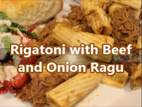 Pasta - Rigatoni with Beef and Onion Ragu Sauce Recipe [Episode 193]
