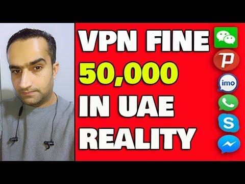 For Using VPN In UAE Dh50,000 Fine