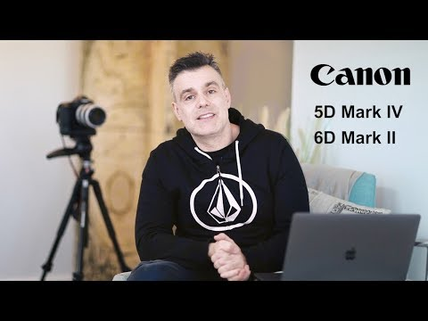 Canon 6D Mark II VS 5D Mark IV - A quick overview of the differences