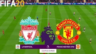 FIFA 20   Liverpool vs Manchester United - Premier League - Full Match & Gameplay