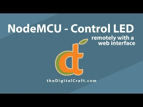 Controlling NodeMCU  from a Website using Arduino IDE - Controlling the LED with the Web UI - Part 9