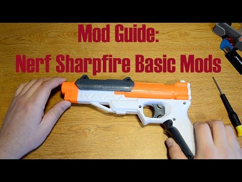 Mod Guide: Nerf Sharpfire Basic Mods
