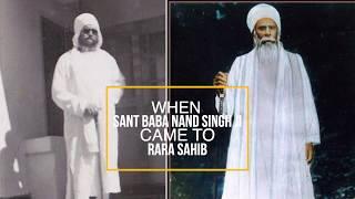When Sant Baba Nand Singh Ji Nanaksar went to Rara Sahib - Katha Sant Hari Singh Ji
