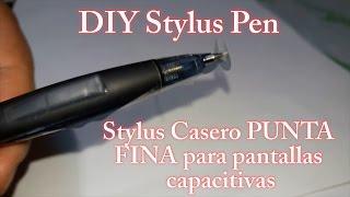 DIY Stylus Pen - Stylus Casero PUNTA FINA - Pantallas capacitivas