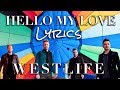 HELLO MY LOVE - WESTLIFE [Lyrics] 2019 mp3