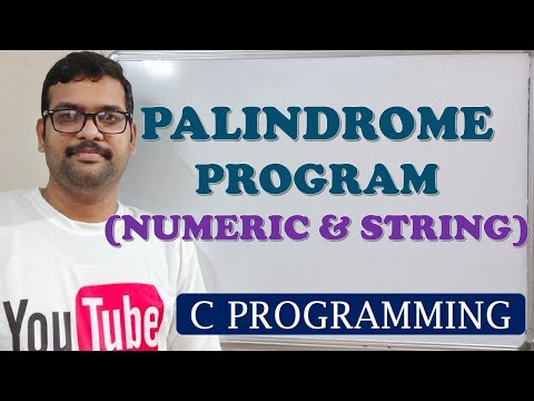 C PROGRAMMING - PALINDROME (NUMERIC & STRING)