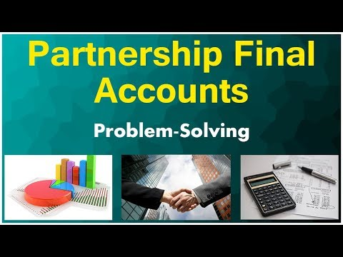 Partnership Final Accounts | Basic Problem With Solution | LetsTute Accountancy
