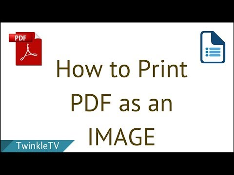 How to Print PDF as an Image | Convert Document into Image