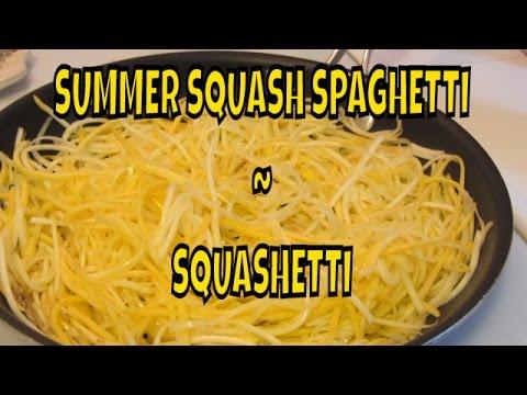 Summer Squash Spaghetti ~ Pasta ~ AKA: Squashetti