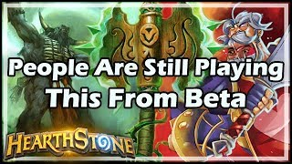 [Hearthstone] People Are Still Playing This From Beta