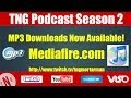 Tng Podcast Now Available As Mp3 Download On Mediafire