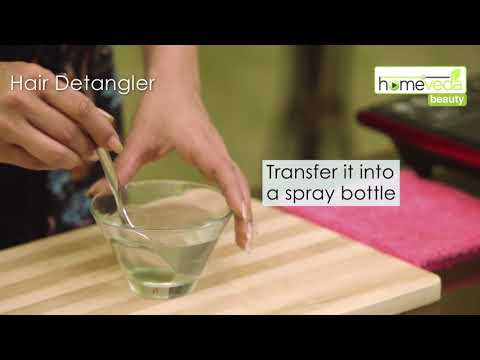 DIY Hair Detangler Recipe Under 30 Seconds! - Homeveda Remedies