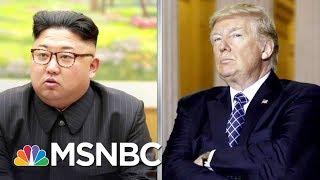 Donald Trump Dangerous Bellicosity Raises Nuclear War Risk With North Korea | Rachel Maddow | MSNBC