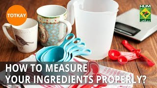 How to measure your ingredients properly? | Totkay | MasalaTV